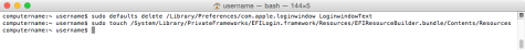 Figure_31–Using_the_defaults_and_touch_commands_to_remove_the_Macs_login_banner