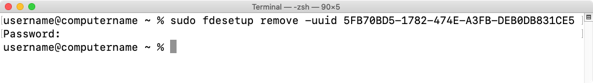 Figure 26 Using fdesetup remove with UUID